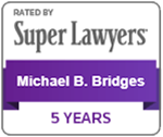 Michael B. Bridges Jr Attorney | 2018 South Carolina Super Lawyers Top 5% Top Lawyers Greenville, South Carolina, Thomson Reuters 5-years